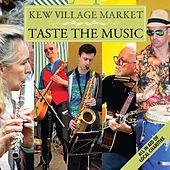 Kew Village Market (Taste the Music) by Various Artists