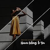 Heaven Belongs to You by Various Artists