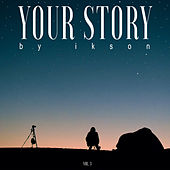Your Story, Vol. 3 by Ikson