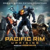 Pacific Rim Uprising (Original Motion Picture Soundtrack) by Lorne Balfe