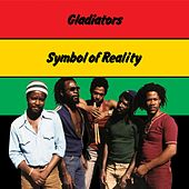 Symbol Of Reality van The Gladiators
