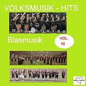 Volksmusik-Hits: Blasmusik, Vol. 10 van Various Artists