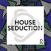 House Seduction, Vol. 3 by Various Artists