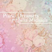 Piano Dreamers Cover Julia Michaels by Piano Dreamers