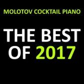 The Best of 2017 von Molotov Cocktail Piano