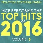 MCP Top Hits of 2016, Vol. 8 von Molotov Cocktail Piano