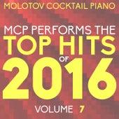 MCP Top Hits of 2016, Vol. 7 von Molotov Cocktail Piano