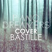 Piano Dreamers Renditions of Bastille de Piano Dreamers