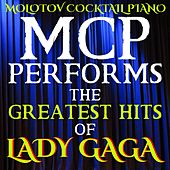 MCP Performs the Greatest Hits of Lady Gaga von Molotov Cocktail Piano