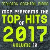 MCP Top Hits of 2017, Vol. 10 von Molotov Cocktail Piano