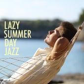 Lazy Summer Day Jazz de Various Artists