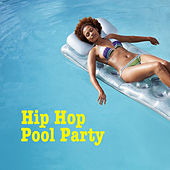 Hip Hop Pool Party von Various Artists