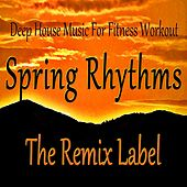 Spring Rhythms: Deep House Music for Fitness Workout de Deep House
