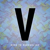 Road To Adrenaline - Single by Various Artists