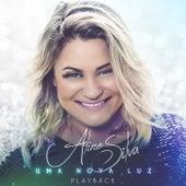 Uma Nova Luz (Playback) by Aline Silva