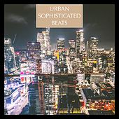 Urban Sophisticated Beats by Various Artists