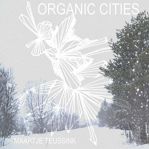 Organic Cities de Maartje Teussink