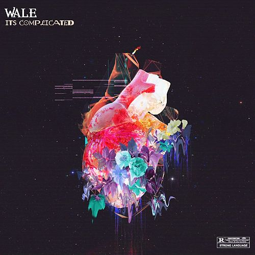 It's Complicated - EP by Wale