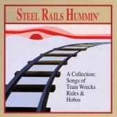 Steel Rails Hummin' by Bill Morris