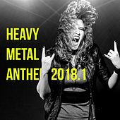 Heavy Metal Anthem 2018, Vol. 1 by Various Artists