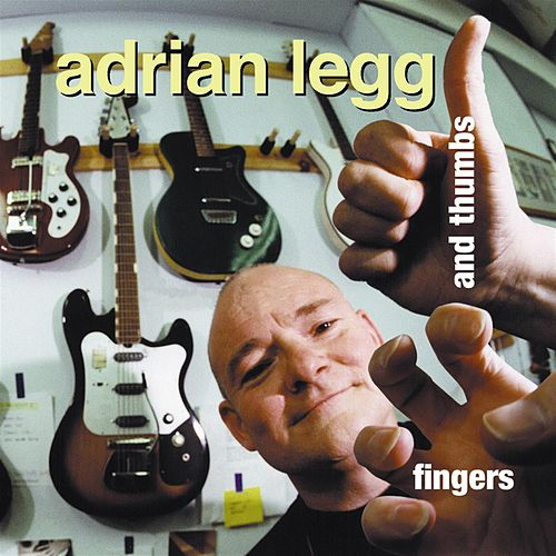 Fingers And Thumbs by Adrian Legg
