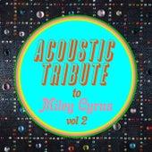 Acoustic Tribute to Miley Cyrus, Vol. 2 de Guitar Tribute Players