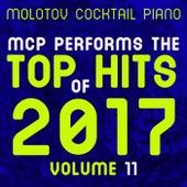 MCP Top Hits of 2017, Vol. 11 von Molotov Cocktail Piano