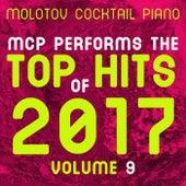 MCP Top Hits of 2017, Vol. 9 von Molotov Cocktail Piano