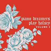 Piano Dreamers Play Halsey, Vol. 2 de Piano Dreamers