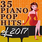 35 Piano Pop Hits of 2017 de Amy Grant Tribute Band