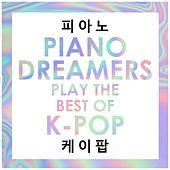 Piano Dreamers Play the Best of K-Pop by Piano Dreamers