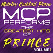 MCP Performs The Greatest Hits of Prince, Vol. 1 von Molotov Cocktail Piano