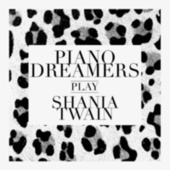 Piano Dreamers Play Shania Twain de Piano Dreamers