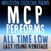 MCP Performs All Time Low: Last Young Renegade von Molotov Cocktail Piano
