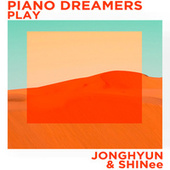 Piano Dreamers Play Jonghyun & SHINee de Piano Dreamers