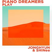 Piano Dreamers Play Jonghyun & SHINee by Piano Dreamers