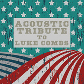 Acoustic Tribute to Luke Combs de Guitar Tribute Players