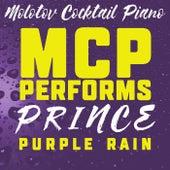 MCP Performs Prince: Purple Rain von Molotov Cocktail Piano