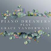 Piano Dreamers Play Grace VanderWaal de Piano Dreamers