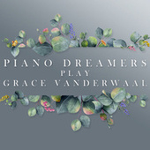 Piano Dreamers Play Grace VanderWaal by Piano Dreamers