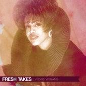 Fresh Takes by Vickie Winans