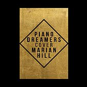 Piano Dreamers Cover Marian Hill by Piano Dreamers