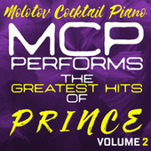 MCP Performs The Greatest Hits of Prince, Vol. 2 von Molotov Cocktail Piano
