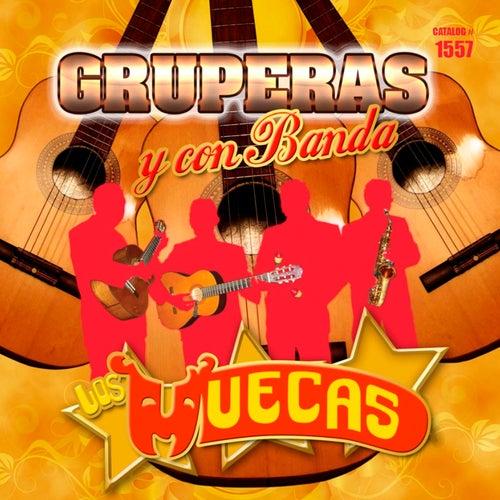Gruperas y Con Banda by Los Muecas