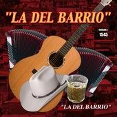 La Del Barrio by Los Del Barrio
