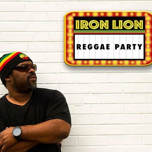Reggae Party by Iron Lion