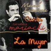 La Mujer de Manuel Escamirosa