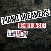 Piano Dreamers Renditions of Eminem de Piano Dreamers