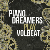 Piano Dreamers Play Volbeat de Piano Dreamers