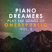 Piano Dreamers Play the Songs of OneRepublic, Vol. 2 de Piano Dreamers